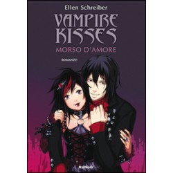Vampire Kisses  - Morso D'Amore