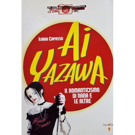 Ai Yazawa. Il romanticismo di Nana e le altre